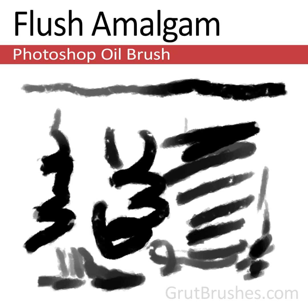 Flush Amalgam - Photoshop Oil Brush