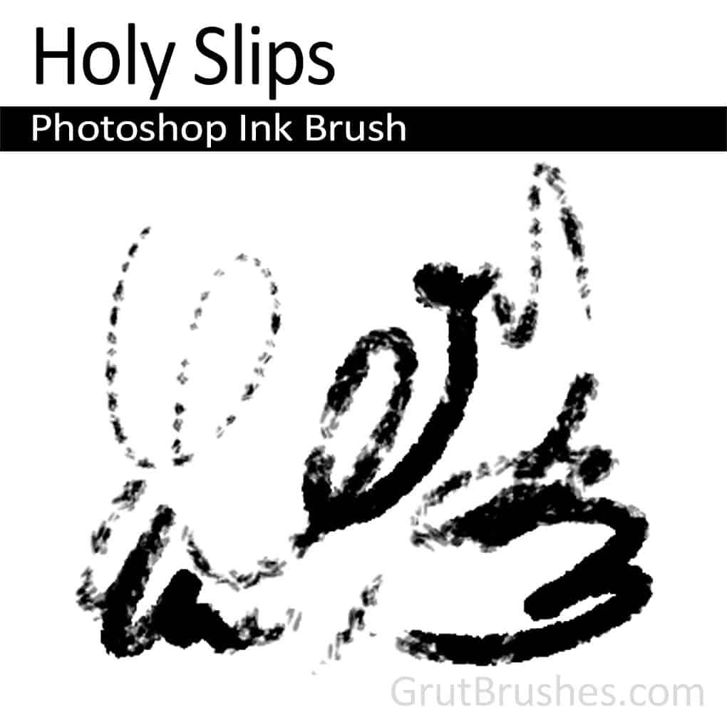 Photoshop Ink Brush 'Holy Slips'