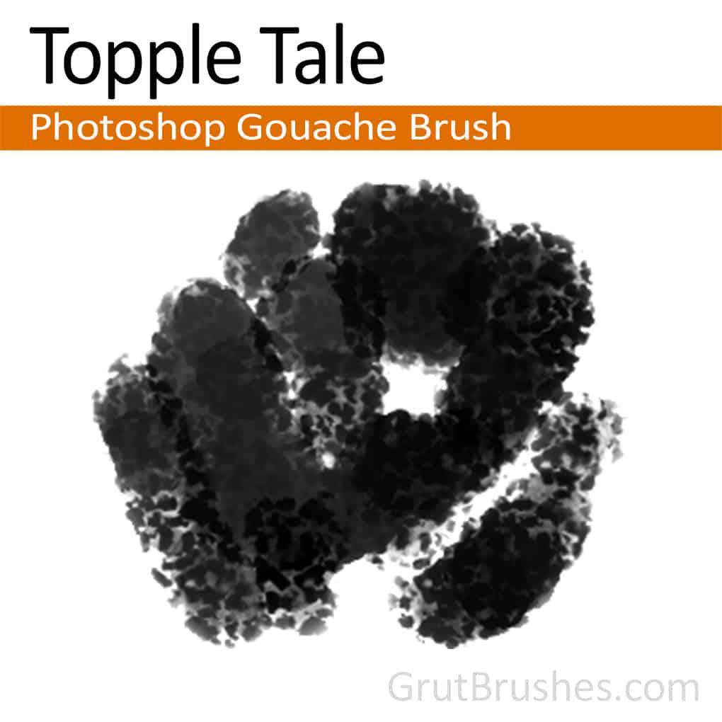 Photoshop Gouache Brush 'Topple Tale'