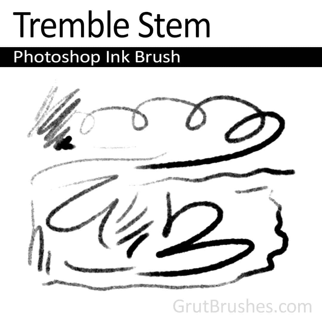 Tremble Stem - Photoshop Ink Brush