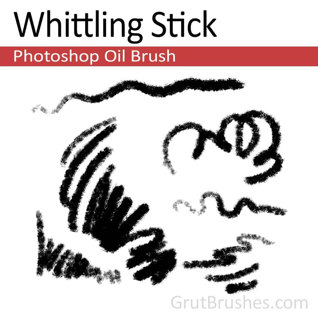Whittling Stick - Photoshop Oil Brush