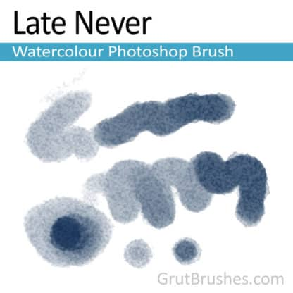 Photoshop Watercolor Brush for digital artists 'Late Never'